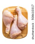 chicken drumsticks on a wooden... | Shutterstock . vector #508610317