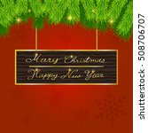 christmas background with fir... | Shutterstock .eps vector #508706707