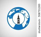 traveling world london monument ... | Shutterstock .eps vector #508731283