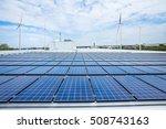 solar panels on factory roof... | Shutterstock . vector #508743163