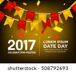 celebrate banner party flags... | Shutterstock .eps vector #508792693