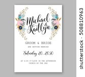 wedding invitation printable... | Shutterstock .eps vector #508810963