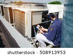 technician is checking air... | Shutterstock . vector #508913953