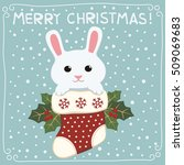 merry christmas. cute bunny... | Shutterstock .eps vector #509069683