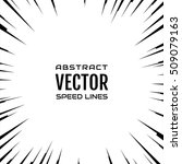 black comic radial speed lines... | Shutterstock .eps vector #509079163
