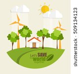 eco friendly. ecology concept... | Shutterstock .eps vector #509134123
