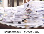 paper documents stacked in... | Shutterstock . vector #509252107