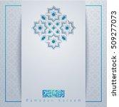 ramadan kareem islamic greeting ... | Shutterstock .eps vector #509277073