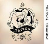 tattoo girl old school studio... | Shutterstock .eps vector #509314567