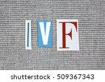 ivf  in vitro fertilization ... | Shutterstock . vector #509367343