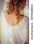 beautiful and gentle bride in a ... | Shutterstock . vector #509468863