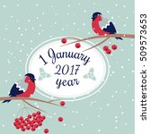 new year bullfinch and new year ... | Shutterstock .eps vector #509573653