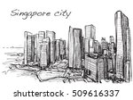 sketch cityscape of singapore... | Shutterstock . vector #509616337