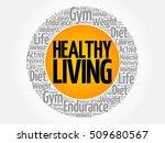 healthy living word cloud... | Shutterstock .eps vector #509680567