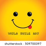 world smile day on yellow... | Shutterstock .eps vector #509700397