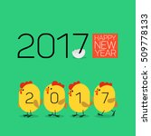 happy new year 2017. chickens... | Shutterstock .eps vector #509778133