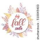 autumn sale card. hand painted... | Shutterstock .eps vector #510045403