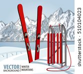 red wooden sled and ski.... | Shutterstock .eps vector #510104023