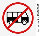 no bus red sign. public...