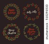 set christmas hand drawn wreath....   Shutterstock .eps vector #510293533