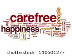 carefree word cloud concept | Shutterstock . vector #510501277