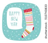 greeting card  happy new year.... | Shutterstock .eps vector #510743833