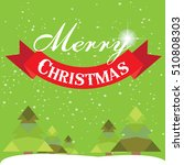 christmas card with christmas... | Shutterstock .eps vector #510808303