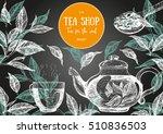 tea shop frame vector... | Shutterstock .eps vector #510836503