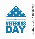 veterans day. usa flag symbol... | Shutterstock .eps vector #510889903