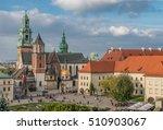 Wawel Castle And Wawel...