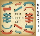 set of vintage ribbons | Shutterstock .eps vector #510910537