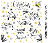 christmas calligraphy phrases....   Shutterstock .eps vector #510920497