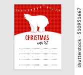 cute christmas greeting card ... | Shutterstock .eps vector #510951667