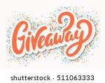 giveaway banner.   Shutterstock .eps vector #511063333
