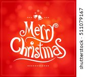 merry christmas greeting card... | Shutterstock .eps vector #511079167