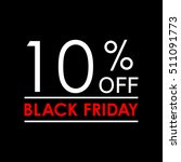 10  off. black friday sale and...