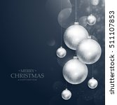 realistic hanging christmas... | Shutterstock .eps vector #511107853
