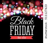 black friday sale inscription... | Shutterstock .eps vector #511127623
