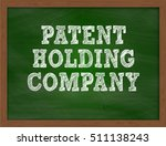 patent holding company... | Shutterstock . vector #511138243