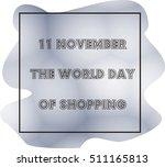 november 11  world day of... | Shutterstock . vector #511165813