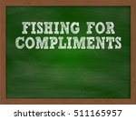 fishing for compliments... | Shutterstock . vector #511165957