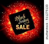 black friday sale background.... | Shutterstock .eps vector #511275133