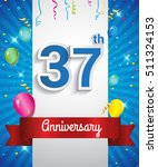 celebrating 37th anniversary... | Shutterstock .eps vector #511324153