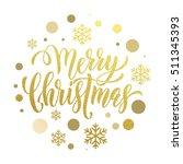 merry christmas gold glitter... | Shutterstock .eps vector #511345393
