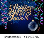 lettering happy new year. xmas... | Shutterstock .eps vector #511433707