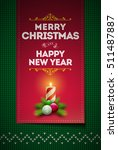 merry christmas and happy new... | Shutterstock .eps vector #511487887