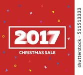 christmas sale 2017 cover.... | Shutterstock .eps vector #511513333