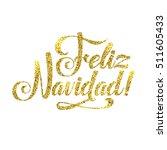gold spanish merry christmas...   Shutterstock . vector #511605433
