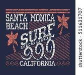 california surf typography ...   Shutterstock . vector #511631707