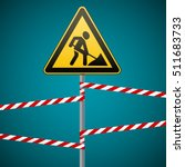 sign repair works and barrier... | Shutterstock .eps vector #511683733